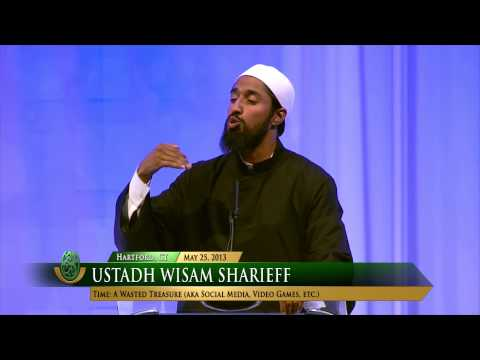 Time: A Wasted Treasure by Wisam Sharieff. 2013 ICNA-MAS Convention