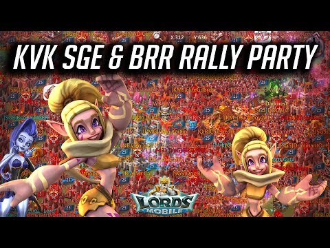 KVK SGE & BRR Rally Party - Lords Mobile