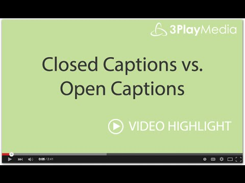 Closed Captions Vs Open Captions Youtube