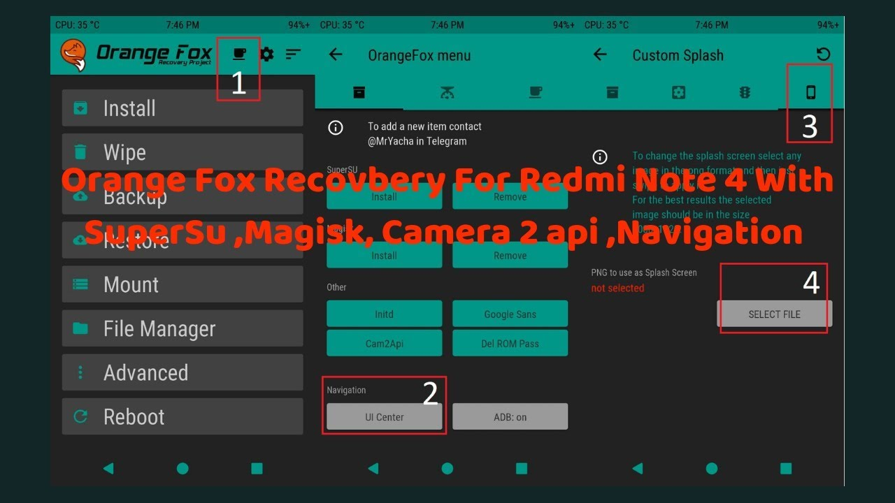 Orange Fox Recovery For Redmi Note 4 With SuperSu ,Magisk, Camera 2 api  ,Navigation