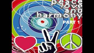 Nikola Fuchkar & Sasha Moro - Peace Love And Harmony Part One