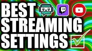 Best Streamlabs OBS Stream Settings 2020 Guide!