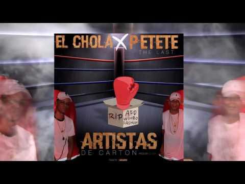 el chola x petete the last - ARTISTAS DE CARTON
