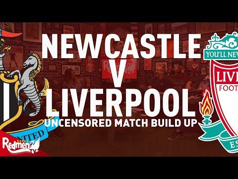 Newcastle v Liverpool | Uncensored Match Build Up