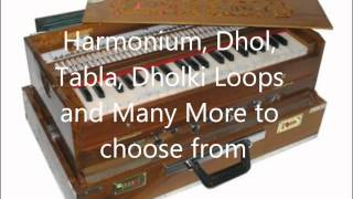 Authentic Indian Bhangra Dhol Tabla Harmonium Tumbi Loops