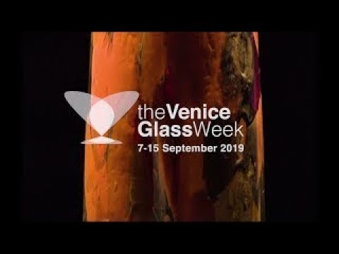 THE VENICE GLASS WEEK 2019