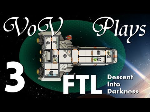 VoV Plays FTL Mods: Descent Into Darkness - Part 3: Fuel-ish Behavior