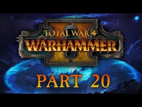 Total War: Warhammer 2 - Part 20 - Sabotage