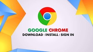 HOW TO DOWNLOAD | INSTALL GOOGLE CHROME IN WINDOWS 10/8/8,1/7