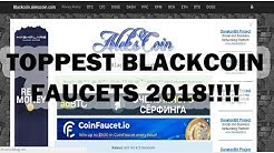 TOP HIGHEST PAYING BLACKCOIN FAUCETS OF ALL TIME | WORLDS TOPPEST |2018|