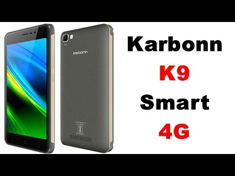 Karbonn K9 Smart 4G Our opinion in hindi with specs