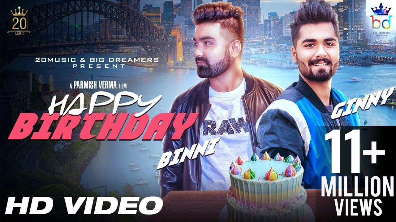 Happy Birthday Full Video Ginny Mahindru Parmish Verma