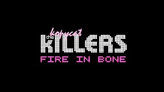 Fire In Bone - The Killers - Cover by The Killers Tribute Band - The Kopycat Killers