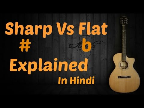 WHAT IS SHARP AND FLAT IN MUSIC COMPLETE EASY GUITAR LESSONSCHORDS