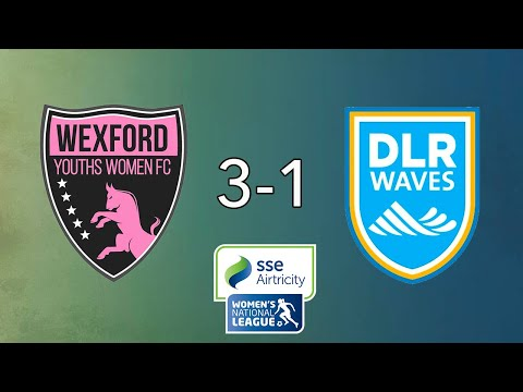 WNL GOALS GW11: Wexford Youths 3-1 DLR Waves