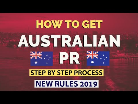AUSTRALIAN PR: HOW TO GET IT QUICKLY 2019 | Step By Step Process | LATEST UPDATE | Points | Tips