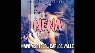 Nena-Sotelo & Napo Ft Carlos Valle (TL Records & VL Records)