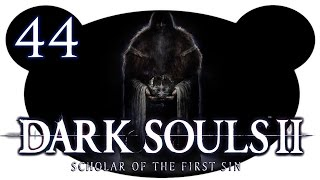 Dark Souls 2 Scholar of the First Sin #44 - Ein Haufen Bosse (100% Let