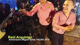 Raúl Arquínigo / Concierto Tacna / Aniv  Miguel Salas