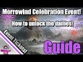 ESO: Morrowind Celebration Event Guide! How to Unlock Dailies! Event Tickets!