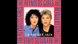 THE REYNOLDS GIRLS - I