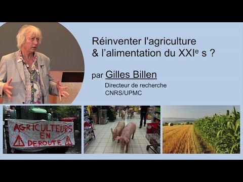 Réinventer l'agriculture et l'alimentation du XXIe siècle ?  -  Gilles Billen