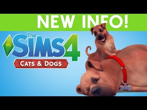 SIMS 4 CATS & DOGS - NEW INFO!!