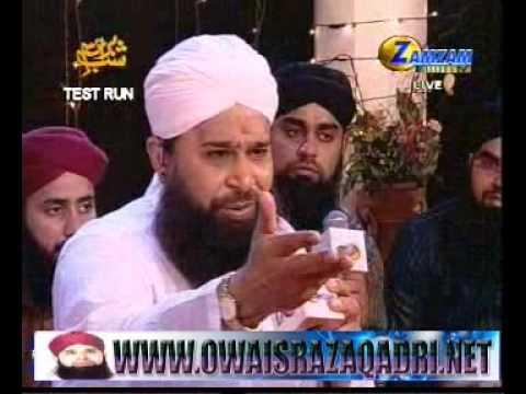 Kis K Jalwe Ki Jhalak  Exclusive ( 1 Of 2) By Owais Raza Qadri Mehfil E Shab E Baraat 2010