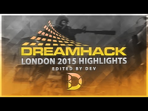 Dreamhack London 2015 Highlights edited by Dev (1080p 60fps)