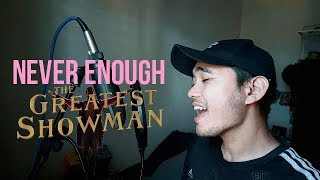 The Greatest Showman: Never Enough - Loren Allred Ken Durano Cover