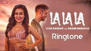 la-la-la-neha-kakkar-song-ringtone-download-new-song-ringtones