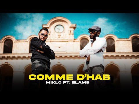 Youtube: Miklo & Elams – Comme D'Hab (Clip Officiel)