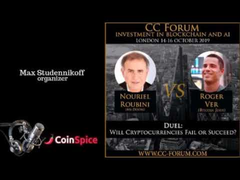 CoinSpice Podcast Roger Ver Vs Nouriel Roubini To Duel In London