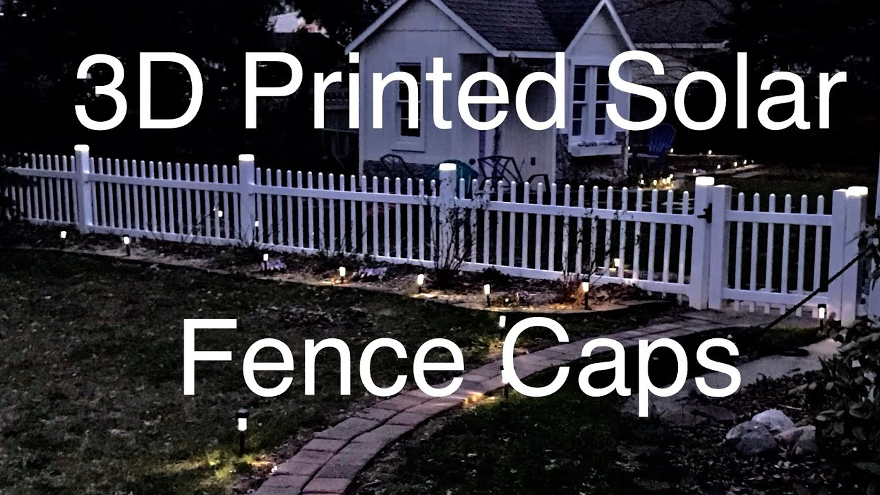 Printed Solar Fence Post Caps