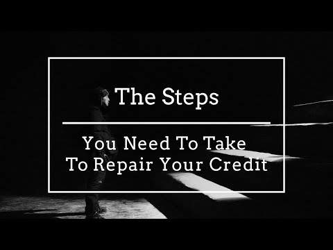 the-steps-you-need-to-take-to-repair-your-credit