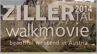 Zillertal 2014, 4 day hiking