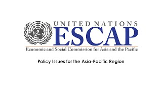 Policy Issues for the Asia-Pacific Region (Country Statements) - Thursday Session