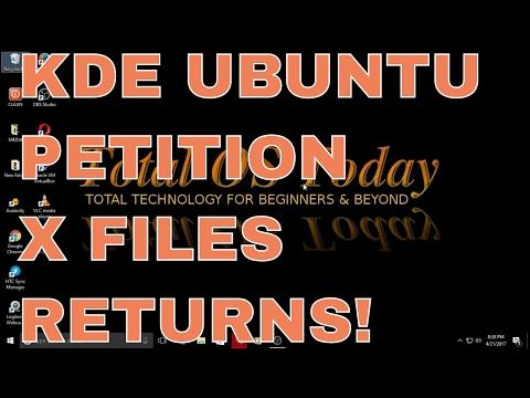 KDE Ubuntu Petition /  X FILES Returns!