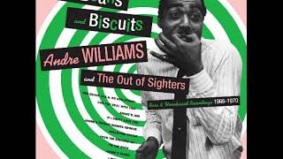 Andre Williams And The Out Of Sighters - I Miss You So