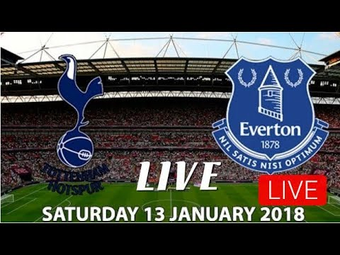 Tottenham vs everton | live streaming - 13/1/18