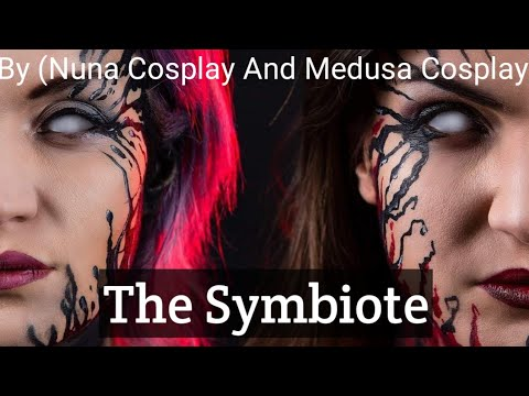 The Symbiote Girl: 1 (By Nuna Cosplay And Medusa Cosplay)