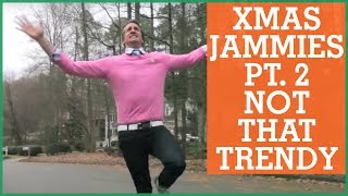 Repeat youtube video #XMAS JAMMIES PART 2 : Not That Trendy | The Holderness Family