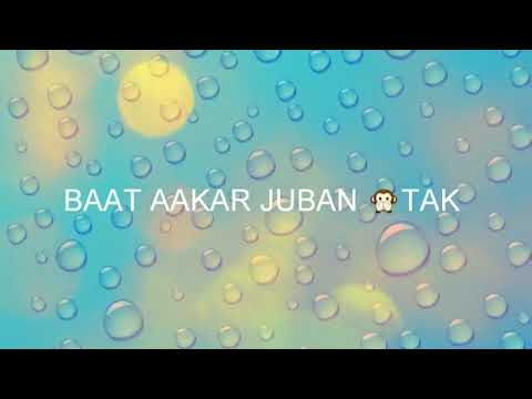 Jab kisi ki taraf dil with English subtitles -status
