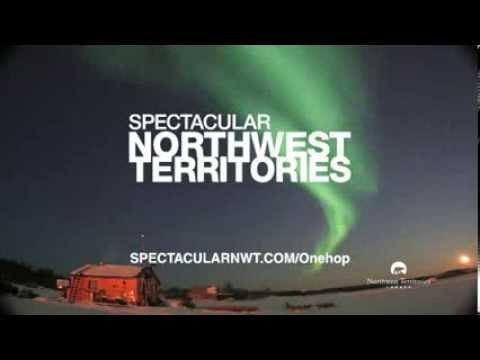 Northwest Territories Tourism - One Hop to Incredible - Summer