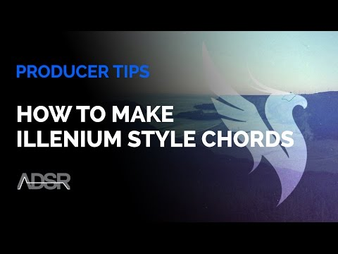 How to Make Illenium Style Chords