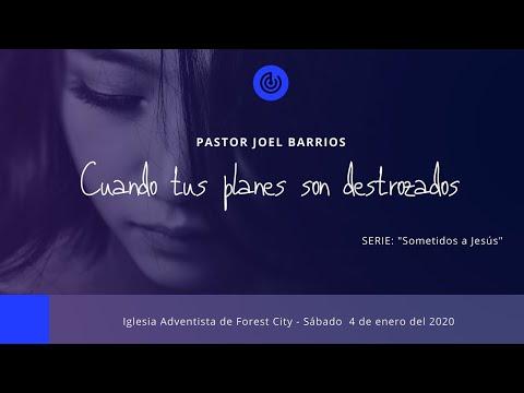 1/04/2020 Cuando tus planes son destrozados - Pr. Joel Barrios