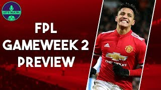 FPL TEAM FOR GAMEWEEK 2 (GW2) | Stick with Sanchez? | Fantasy Premier League 2018/19