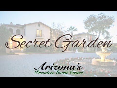 Welcome to the Secret Garden - Arizona's Premiere Wedding & Event Venue