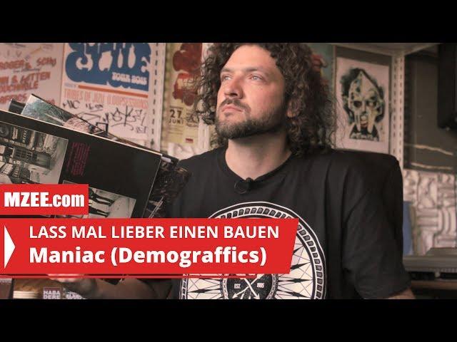 Maniac (Demograffics): Lass mal lieber einen bauen #01 (Reportage)