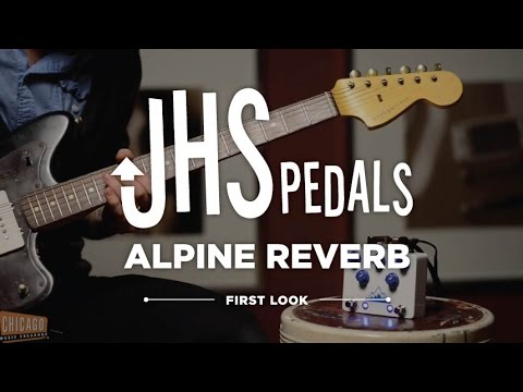 JHS Pedals Alpine Reverb Pedal Demo   First Look